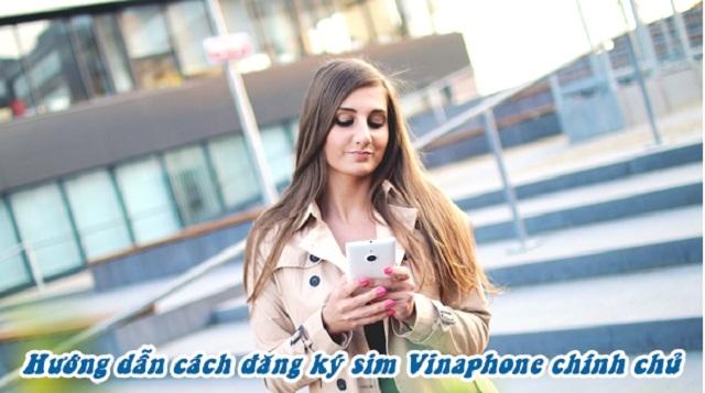 Hướng dẫn cách đăng ký sim chính chủ vinaphone online tại nhà